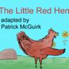 Patrick Mcguirk - The Little Red Hen - A Children's Book artwork
